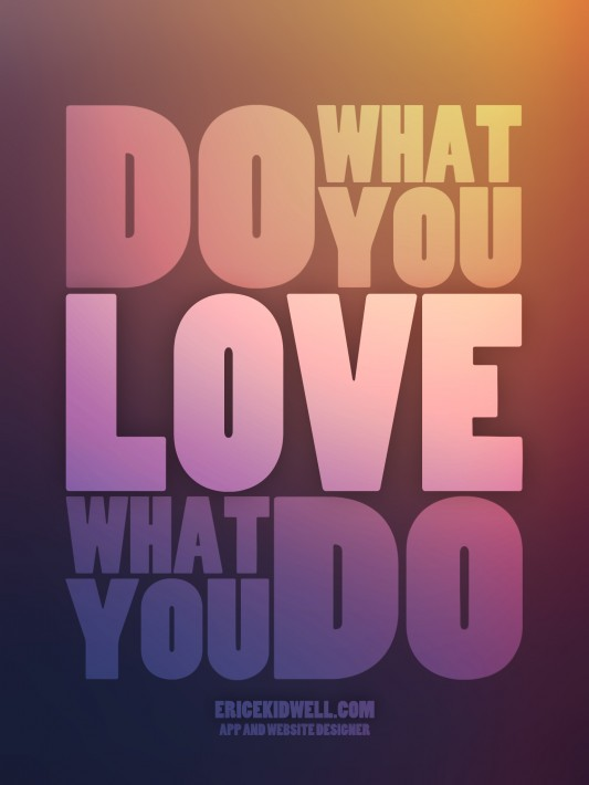 iPad BG - Do What You Love, Love What You Do