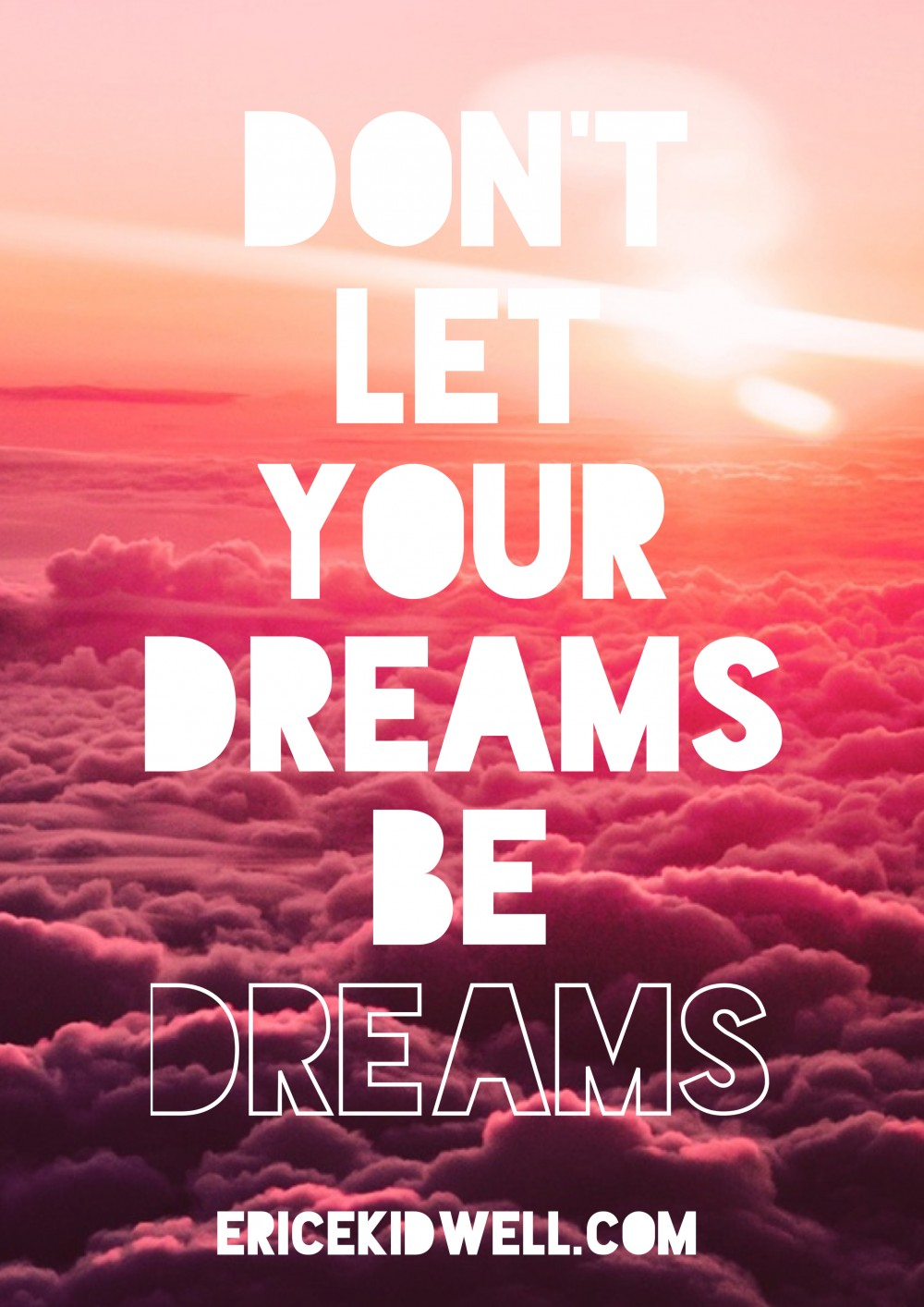 Let Your Dreams Be